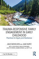 Trauma-Responsive Family Engagement in Early Childhood