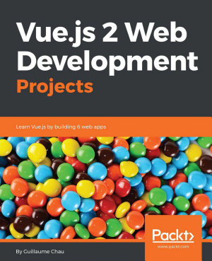 Vue js 2 Web Development Projects PDF