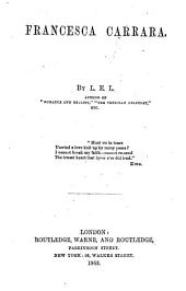 Francesca Carrara. By L. E. L., i.e. Letitia Elizabeth Landon