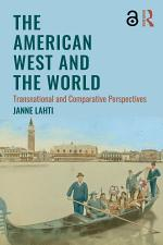 The American West and the World