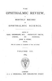 The Ophthalmic Review: Volume 3