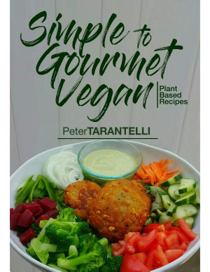 Simple To Gourmet Vegan