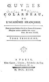 Oeuvres de Colardeau, de l'Académie françoise ...: Volume3