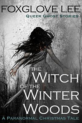 The Witch of the Winter Woods PDF