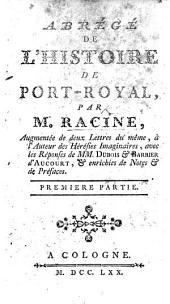 Abrégé de l'Histoire de Port Royal ... Nouvelle édition