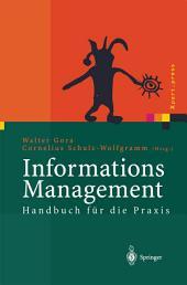 Informations Management: Handbuch für die Praxis