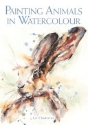 Painting Animals in Watercolour PDF