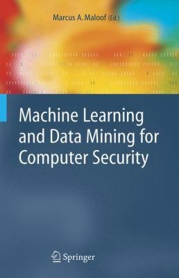 Machine Learning and Data Mining for Computer Security PDF