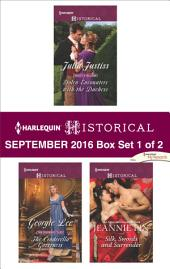 Harlequin Historical September 2016 - Box Set 1 of 2: Stolen Encounters with the Duchess\The Cinderella Governess\Silk, Swords and Surrender