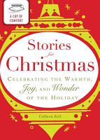 A Cup of Comfort Stories for Christmas PDF