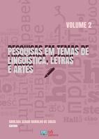 PESQUISAS EM TEMAS DE LINGU  STICA  LETRAS E ARTES   VOLUME 2 PDF