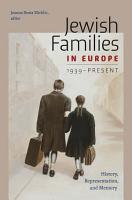 Jewish Families in Europe  1939 Present PDF