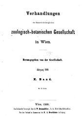 Verhandlungen der Zoologisch-Botanischen Gesellschaft in Wien: Volume10