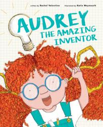 Audrey The Amazing Inventor Book PDF