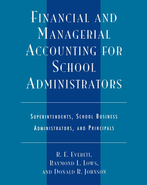 Financial and Managerial Accounting for School Administrators PDF