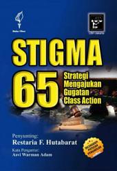 Stigma 65: Strategi Mengajukan Gugatan Class Action (Dilengkapi Putusan Pengadilan)