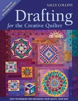 Drafting for the Creative Quilter PDF