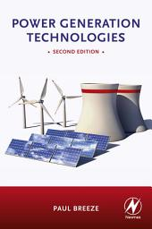 Power Generation Technologies: Edition 2