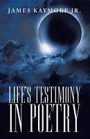 Life s Testimony in Poetry PDF