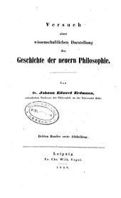 Versuch einer wissenschaftlichen Darstellung der Geschichte der neuern Philosophie: Theil (VI, 708 p.)