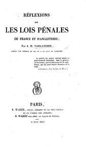 Réflexions sur les lois pénales de France et d'Angleterre