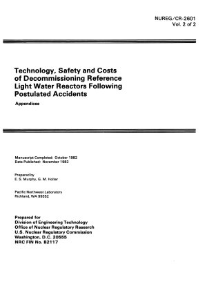 Technology  Safety and Costs of Decommissioning Reference Light Water Reactors Following Postulated Accidents