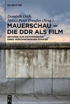 Mauerschau   Die DDR als Film PDF