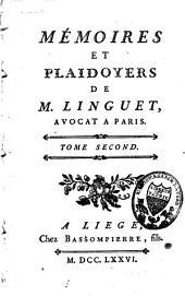 Mémoires et plaidoyers: requête au conseil du roi, contre les arrêts du parlement de Paris, des 29 mars et 4 février 1775, Volume2