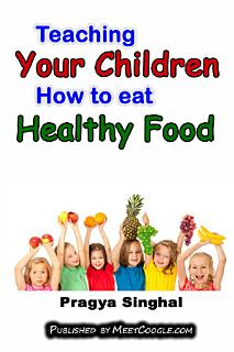 Teaching your children how to eat healthy food Book