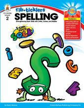 Spelling, Grade 2: Strengthening Basic Skills with Jokes, Comics, and Riddles