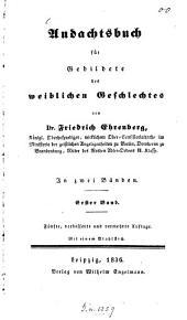Andachtsbuch für Gebildete des weiblichen Geschlechtes: Band 1