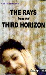 The Rays From The Third Horizon Book PDF