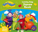 Teletubbies Lovely Day Jigsaw Book PDF