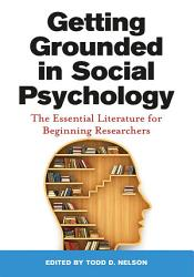 Getting Grounded In Social Psychology Book PDF