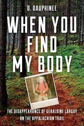 When You Find My Body PDF