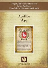 Apellido Ara: Origen, Historia y heráldica de los Apellidos Españoles e Hispanoamericanos