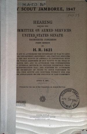 Boy Scout Jamboree  1947  Hearing     on H R  1621