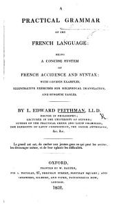 A Practical Grammar of the French Language, etc