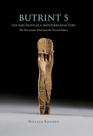 Butrint 5  Life and Death at a Mediterranean Port