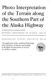 Photo interpretation of the terrain along the southern part of the Alaska Highway