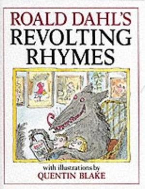 Roald Dahl s Revolting Rhymes