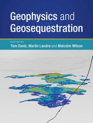 Geophysics and Geosequestration PDF