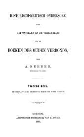Historisch-kritisch onderzoek naar het ontstaan en de verzameling van de boeken des Ouden Verbonds: ¬Het ontstaan van de profetische boeken des Ouden Verbonds, Volume 2