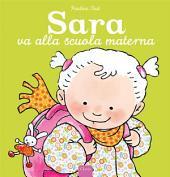 Sara va alla scuola materna