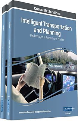 Intelligent Transportation and Planning  Breakthroughs in Research and Practice PDF