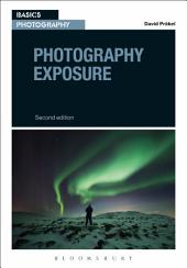 Photography Exposure: Edition 2
