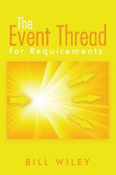 The Event Thread: for Requirements