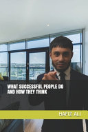What Successful People Do And How They Think Book PDF