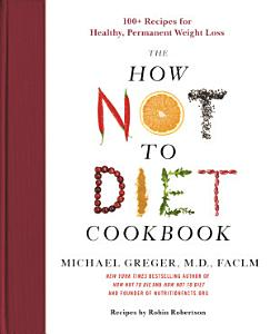 How Not to Diet Cookbook Book