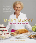Mary Berry's Cook Up a Feast